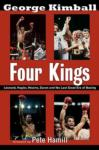 """Four Kings"": George Kimball Chronicles Leonard, Hagler, Hearns and Duran"