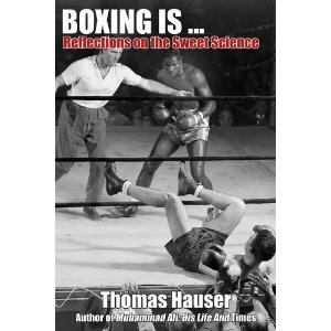 """Boxing Is"" by Thomas Hauser"