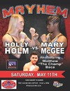 Holm vs. McGee, Final Mayhem Of The Preachers Daughter