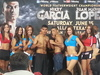 Garcia vs. Lopez Weigh In Report