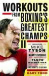 Workouts From Boxings Greatest Champs II: Book Review 