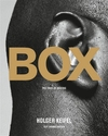 Book Review: BOX  The Face of Boxing by Holger Keifel &amp; Thomas Hauser 